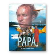 Papa was a Bush Pilot