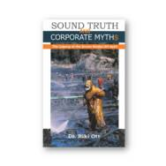 Sound Truth & Corporate Myth$