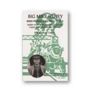 Big Mike Heney